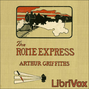 Rome Express, Arthur Griffiths