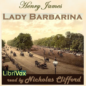 Lady Barbarina, Henry James