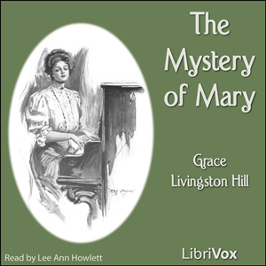Download The Mystery of Mary by Grace Livingston Hill