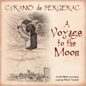 Voyage to the Moon, Cyrano De Bergerac