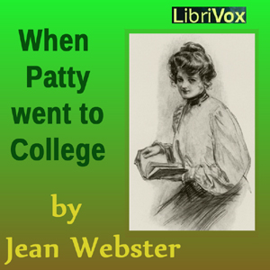 When Patty Went to College, Jean Webster