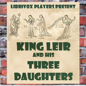 King Leir and His Three Daughters, Anonymous