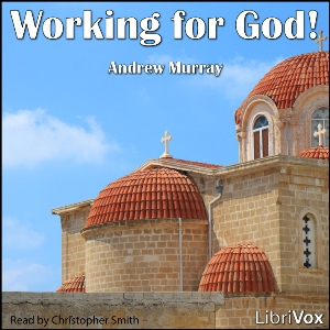 Download Working for God by Andrew Murray
