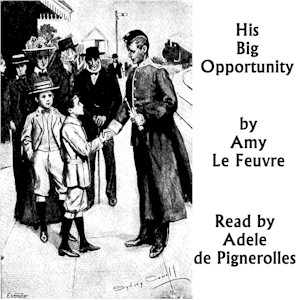Download His Big Opportunity by Amy Le Feuvre