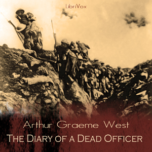 Diary of a Dead Officer, Arthur Graeme West