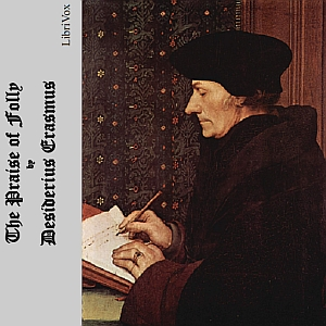 Download Praise of Folly by Desiderius Erasmus