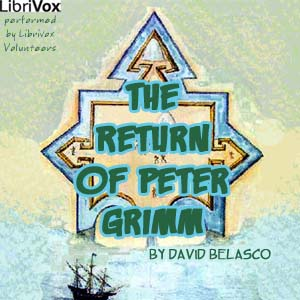 Return of Peter Grimm, David Belasco