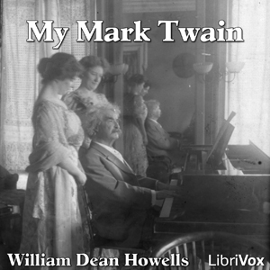 Download My Mark Twain by William Dean Howells