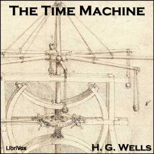 Time Machine (Version 2), Audio book by H. G. Wells
