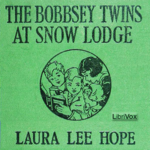 Bobbsey Twins at Snow Lodge, Laura Lee Hope
