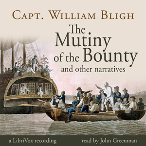 Mutiny of the Bounty and Other Narratives, William Bligh