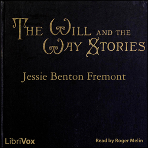 Will and the Way Stories, Jessie Benton Frémont