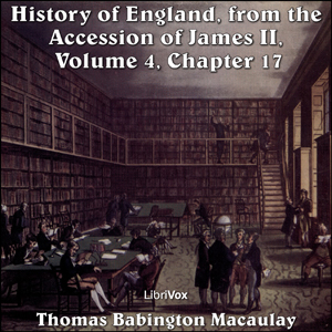 Download History of England, from the Accession of James II - (Volume 4, Chapter 17) by Thomas Babington Macaulay