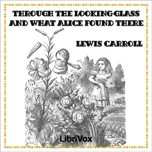 Through the Looking-Glass (Version 2)