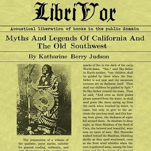 Myths And Legends Of California And The Old Southwest, Katharine Berry Judson
