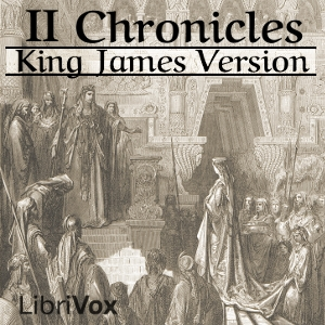 Bible (KJV) 14: 2 Chronicles, King James Version