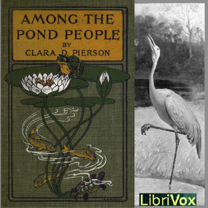 Among the Pond People, Clara Dillingham Pierson