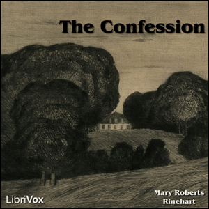 The Confession, Mary Roberts Rinehart