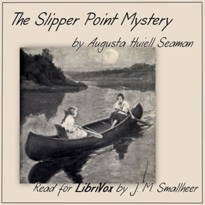 Download The Slipper Point Mystery by Augusta Huiell Seaman