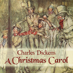 A Christmas Carol (Version 5), Charles Dickens