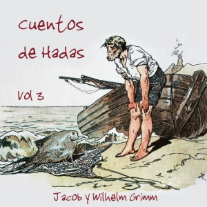 Download Cuentos de Hadas, Vol. 3 by Jacob & Wilhelm Grimm