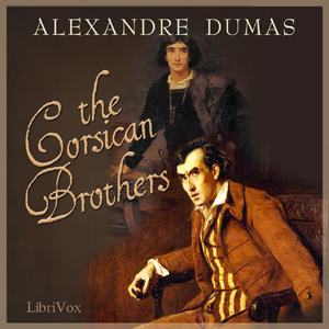 The Corsican Brothers, Alexandre Dumas