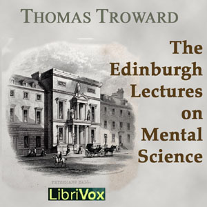 The Edinburgh Lectures on Mental Science, Thomas Troward