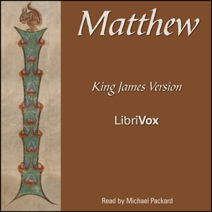 Bible (KJV) NT 01: Matthew, King James Version