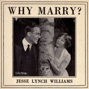 Download Why Marry? by Jesse Lynch Williams