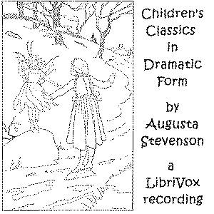 Download Children's Classics in Dramatic Form by Augusta Stevenson