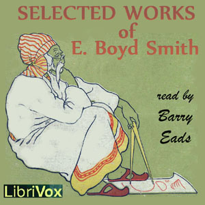 Selected Works of E. Boyd Smith, E. Boyd Smith