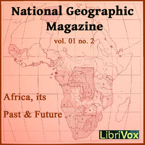 National Geographic Magazine Vol. 01 No. 2, Various Authors