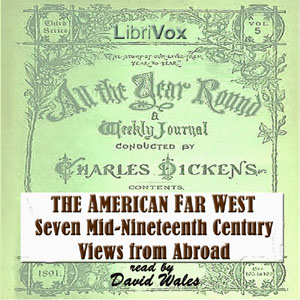 American Far West: Seven Mid-Nineteenth Century Views From Abroad, Various Authors