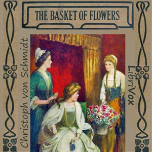 Basket of Flowers, Christoph Von Schmid