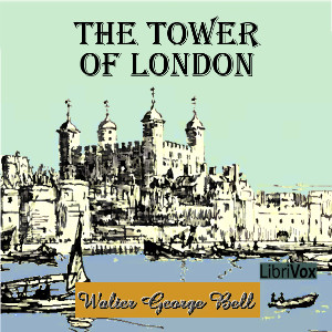 Download Tower of London by Walter George Bell