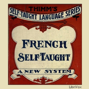 French Self-Taught, Audio book by Franz J. L. Thimm