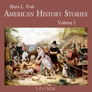 American History Stories, Volume 1, Mara L. Pratt