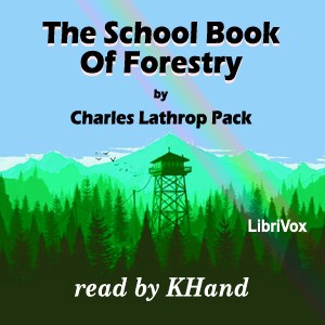 Download School Book of Forestry by Charles Lathrop Pack