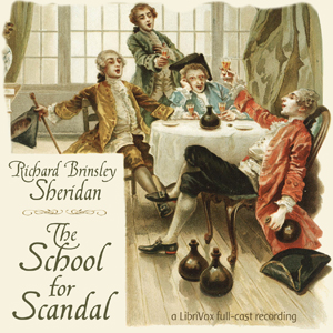 School For Scandal, Audio book by Richard Brinsley Sheridan