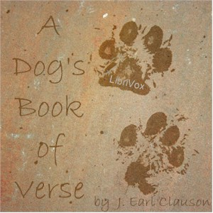Dog's Book of Verse, J. Earl Clauson