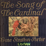 Song of the Cardinal, Gene Stratton-Porter