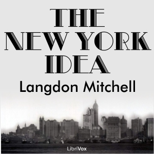 New York Idea, Langdon Mitchell