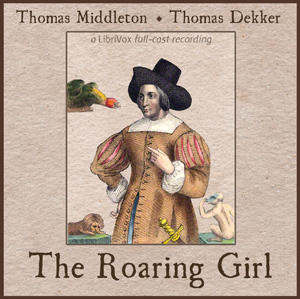 Download Roaring Girl by Thomas Middleton
