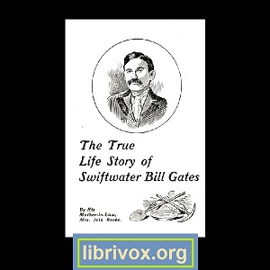 True Life Story of Swiftwater Bill Gates, Iola Beebe