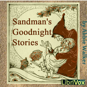 Sandman's Goodnight Stories, Abbie Phillips Walker