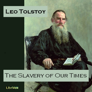 Download Slavery of Our Times by Leo Tolstoy