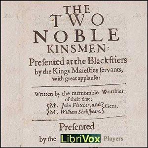 Two Noble Kinsmen, William Shakespeare