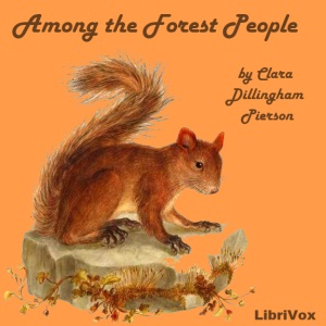 Download Among the Forest People by Clara Dillingham Pierson
