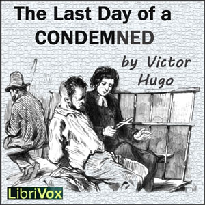 Last Day of a Condemned, Victor Hugo