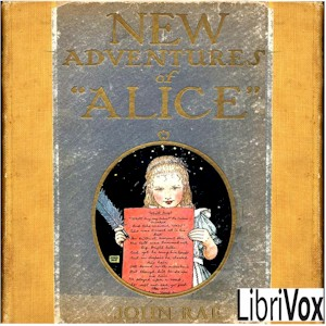 Download New Adventures of Alice (Version 2 Dramatic Reading) by John Rae